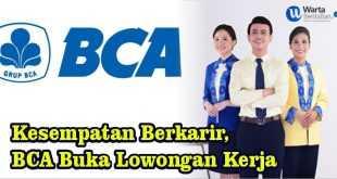 BCA Buka Lowongan Kerja