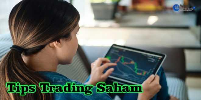 Tips trading saham : Pilih Wakyu Yang Tepat