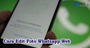 Cara Edit Foto Whatsapp Web