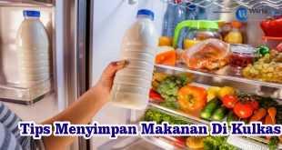 Cara Menyimpan Makanan Di Kulkas