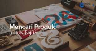 Cara Mencari Produk Untuk Dijual Online