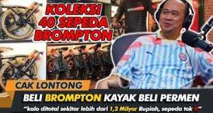 Cak Lontong Koleksi 40 Sepeda Brompton