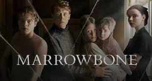 Film Marrowbone, Cerita 4 Saudara Yang Bertahan Hidup