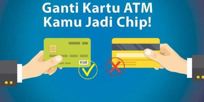 Seger Cek, Kartu ATM BRI Tanpa Chip Tak Bisa Dipakai Lagi